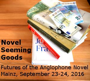 Interdisciplinary Conference: Novel – Seeming – Goods