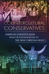 Schäfer, Axel: Countercultural Conservatives
