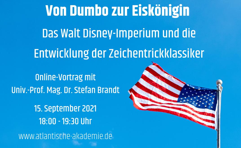 Sep 15 – Von Dumbo zur Eiskönigin: Das Walt Disney-Imperium und die Entwicklung der Zeichentrickklassiker (Univ.-Prof. Mag. Dr. Stefan Brandt) 🗓